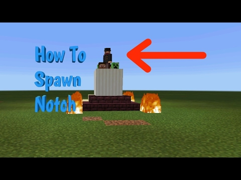 How To Spawn Notch In Minecraft Pocket Edition!