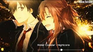 Nightcore - Roller Coaster