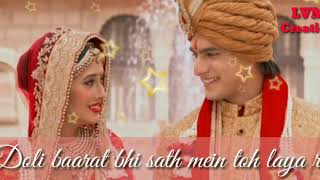 Naira and kartik|| heeriye sehra bandh k mai toh aaya re|| romantic song|| WhatsApp status
