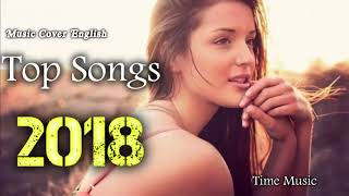BEST English Music Cover 2018 Hit Popular Acoustic Songs Country Songs Top 40 Songs This Week