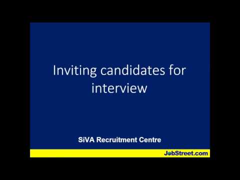 SiVA Recruitment Centre - How to invite candidates for an interview