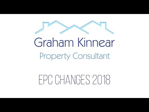 EPC Changes from April 2018. (Energy Performance Certificates)