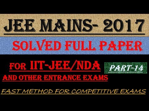 JEE MAINS - 2017 SOLVED MATHEMATICS Part -14 || ALSO IMPORTANT FOR NDA AND OTHER ENTRANCE EXAMS||