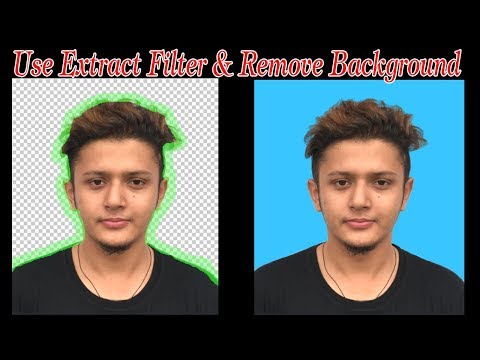 How to remove background by using extract filter in Photoshop.