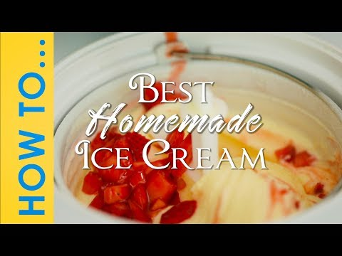How To Make Ice Cream  -  The Only Recipe You Will Ever Need!