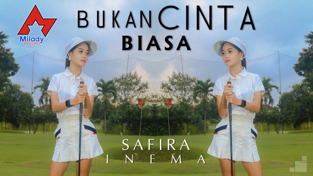 Download Safira Inema - Bukan Cinta MP3 Gratis