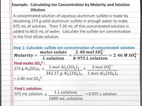 CHEMISTRY 101:  Calculating Ion Concentration by Molarity and Solution Dilution