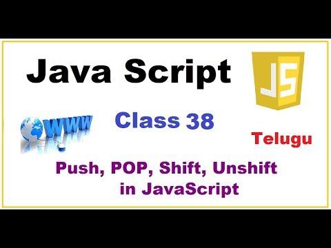 Push, Pop, Shift, Unshift Methods in Array Javascript  -- Telugu 36-vlr training