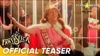 Teaser | Fantastica | Vice Ganda, Richard Gutierrez, Dingdong Dantes, MayWard, LoiNie, DonKiss