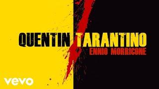 Ennio Morricone - Quentin Tarantino Music in Movies
