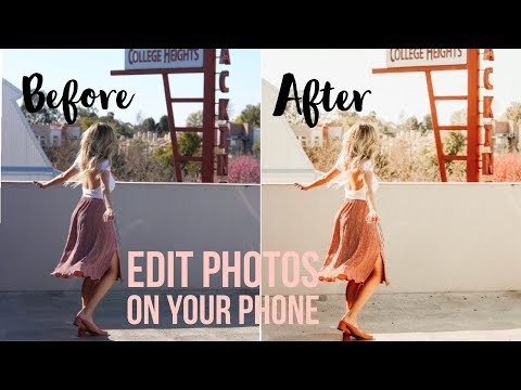 HOW TO: EDIT PHOTOS ON YOUR PHONE + IMPROVE YOUR INSTAGRAM AESTHETIC