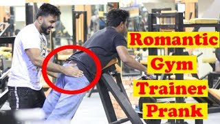 Romantic Gym Trainer Prank | Part 2 | Pranks In Pakistan | Humanitarians