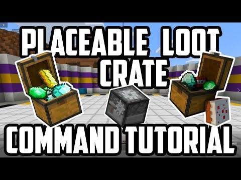 Place-able Loot Crate - Command Tutorial