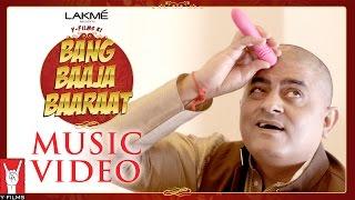 Bang Baaja Baaraat Music Video