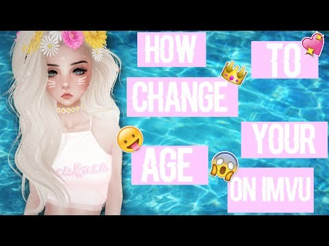 HOW TO CHANGE YOUR AGE ON IMVU! // EASY VERSION 😜 // FOR FREE
