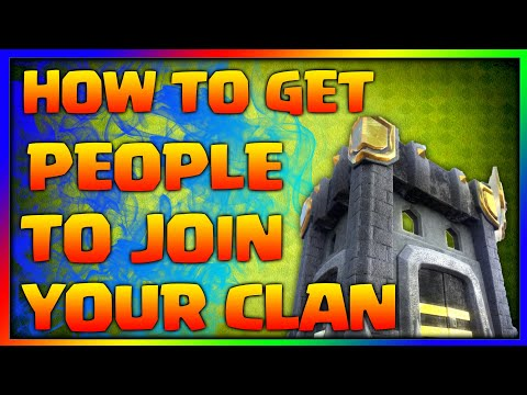 How to get people to join your Clan in COC - Clash of Clans