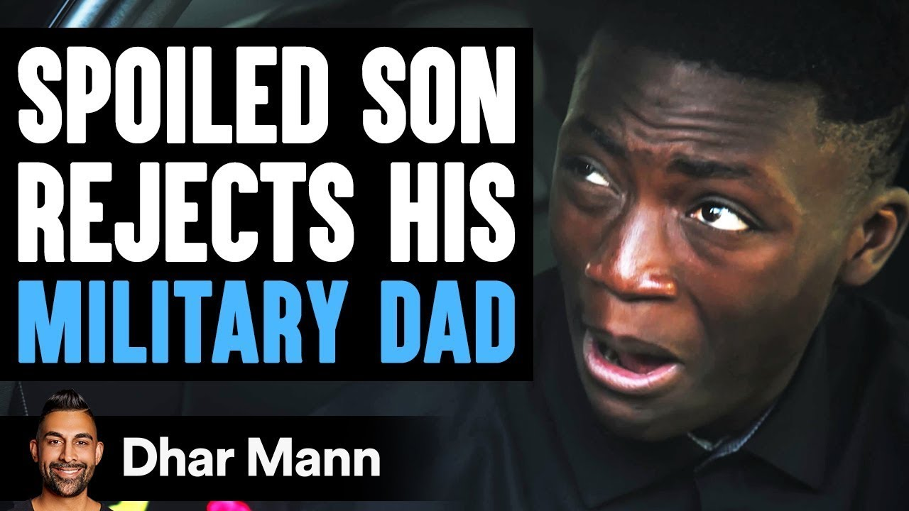 Son REFUSES to Honor MILITARY DAD, What Happens Is Shocking   Dhar Mann