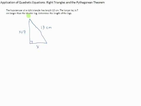 application of quadratic equations: right triangles and the pythagorean theorem