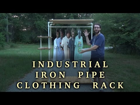 Let's Make an Industrial Iron Pipe Clothing Rack   How To