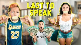 LAST Person TO SPEAK Wins $1000! *FUNNY CHALLENGE* | The Royalty Family
