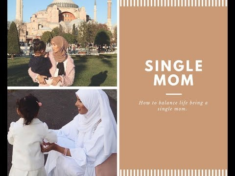 How to balance life being a single mom |