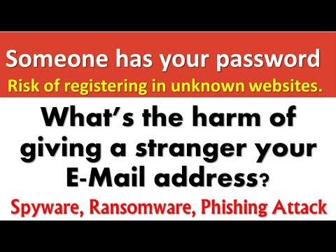 Someone has Your Password ! If a Scammer has my email address  ! Phishing ! Ransomware !