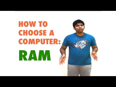 How to Choose a Computer: RAM