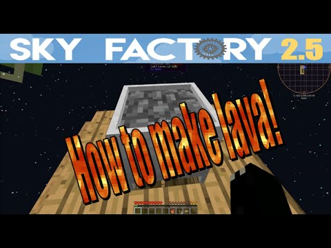 Sky Factory 2.5 Tips :: How to get lava! (Beginner Level)