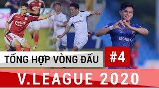 Tổng Hợp Vòng 4 V.League 2020 | HAGL đòi nợ Nam Định, Hà Nội nhận trái đắng, Sài Gòn đả bại TPHCM
