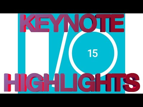 Google IO 2015 Keynote Highlights - Android M, Android Wear, Google Cardboard, Google Photos,
