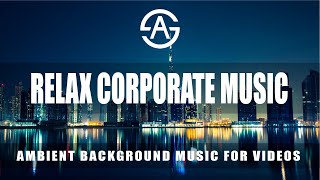Inspiring Background Music | Corporate Instrumental Music | Royalty