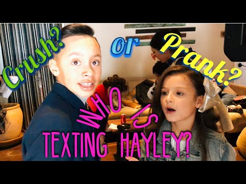 PART 1 WHO IS TEXTING HAYLEY LEBLANC? CRUSH or PRANK?