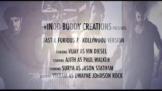Fast & Furious 7 - Kollywood Version