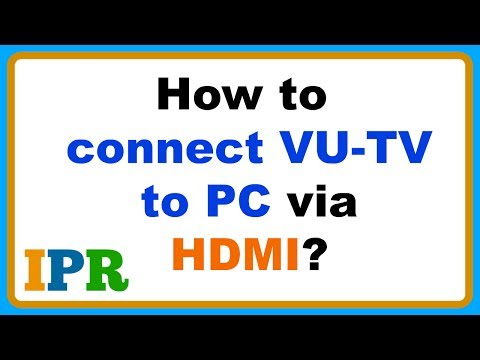 How to Connect Vu Tv to PC via HDMI | Indian Product Reviewer