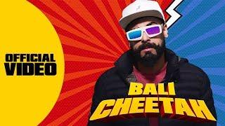 CHEETAH (Official Video) | BALI | QUAN | Latest Songs 2019