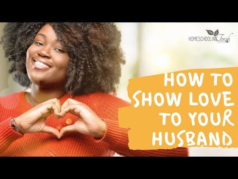How to Show Love to Your Husband