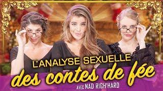 L'analyse sexuelle des contes de fée (feat. NAD RICH'HARD) - Parlons peu Mais Parlons