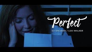 Ed Sheeran, Perfect (Lexi Walker Cover)