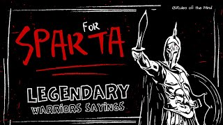 FOR SPARTA [ Legendary Warriors Sayings ]