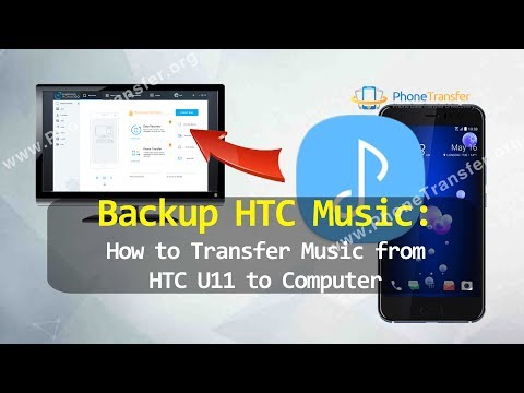 Backup HTC Music - How to Transfer Music from HTC U11 to Computer
