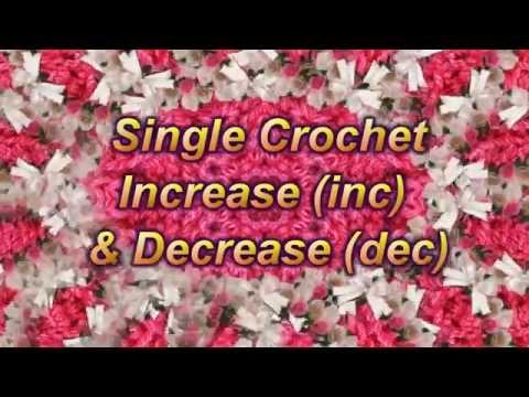 Learn to Crochet Lesson 7  - Single Crochet Increase (inc) & Decrease (dec)