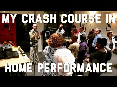 Homeowner Crash Course in Hands-On Home Performance