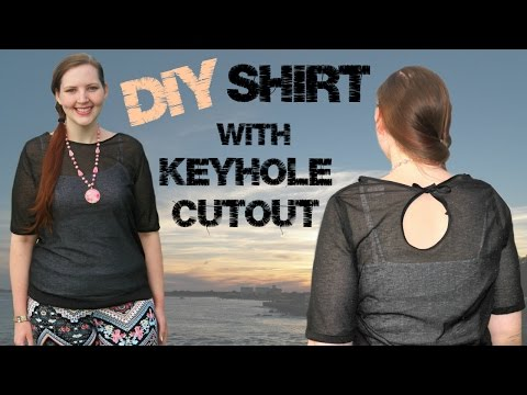 DIY Keyhole Cutout Shirt - How to Sew a Top/Blouse with Stretch Fabric