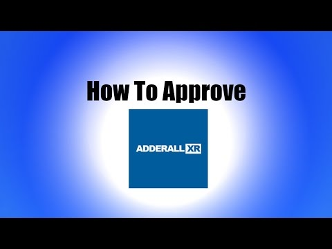 How to Get Adderall XR Approved