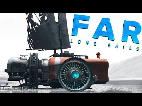 Surviving in the Land Raft! - Far: Lone Sails Gameplay