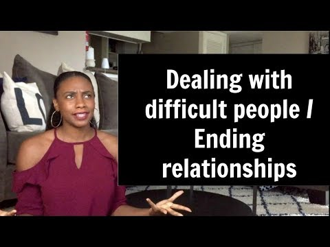 How to deal with difficult people/Knowing when to end a relationship | Fab in Five