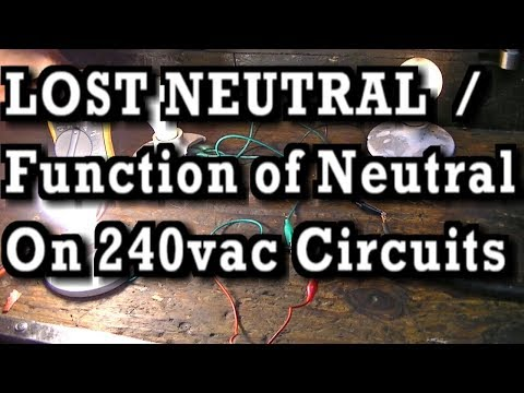 Lost Neutral / Function of Neutral on 240vac Circuits with DEMO's