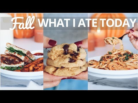 WHAT I ATE TODAY (FALL RECIPES)