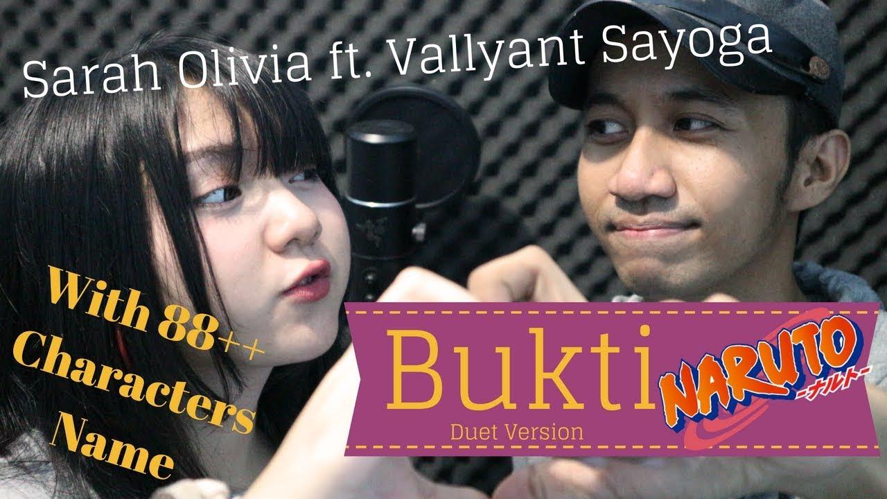 "Duet with Sarah Olivia""viloid""- Bukti (Virgoun cover Naruto Vers) with 88   CHARACTERS NAME"