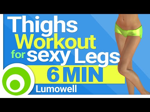 6 Minute Thighs Workout to get Sexy Legs
